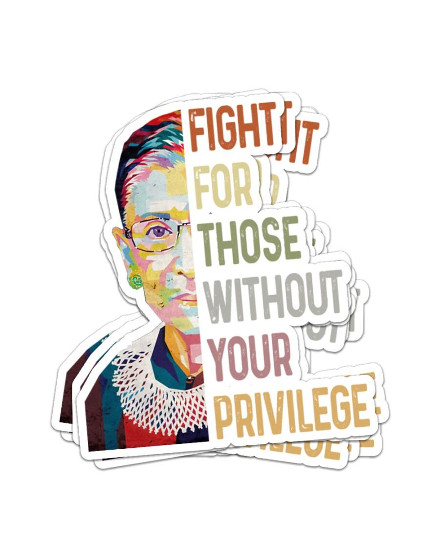 RBG fight privilege sticker Sticker - 6 pack (Vertical)