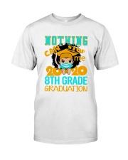 8th White Girl Nothing Stop Classic T-Shirt thumbnail