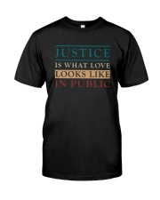 Justice looks like Classic T-Shirt front