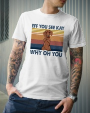 Dachshund Eff You See Kay Classic T-Shirt lifestyle-mens-crewneck-front-6