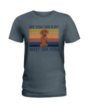 Dachshund Eff You See Kay Ladies T-Shirt thumbnail