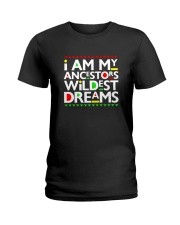 I am my Ancestors Ladies T-Shirt thumbnail