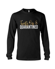 Twenty one Quarantined shirt Long Sleeve Tee thumbnail