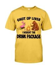 Shut Up Liver  Classic T-Shirt thumbnail