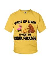 Shut Up Liver  Youth T-Shirt thumbnail