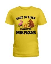 Shut Up Liver  Ladies T-Shirt front