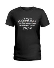 My 40th birthday Ladies T-Shirt thumbnail