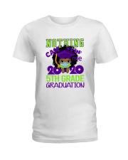 Girl 5th grade Nothing Stop Ladies T-Shirt thumbnail