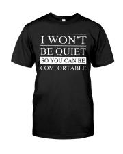 I won't be quiet Classic T-Shirt thumbnail