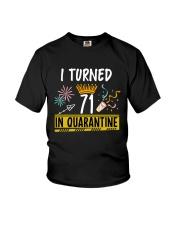 71 I turned in quarantine Youth T-Shirt thumbnail