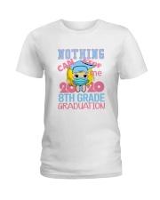 Blonde girl 8th grade Nothing Stop Ladies T-Shirt thumbnail