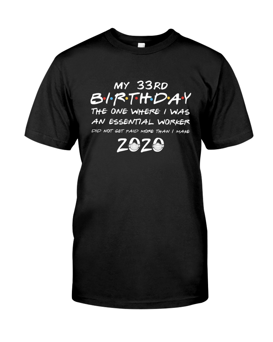33rd birthday essential worker Classic T-Shirt