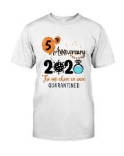 5th Anniversary quarantined Classic T-Shirt front