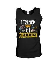 61 I turned in quarantine Unisex Tank thumbnail