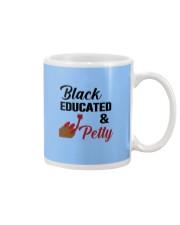Black Educated And Petty Mug thumbnail