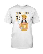 Girl Nothing Can Stop Me Classic T-Shirt thumbnail