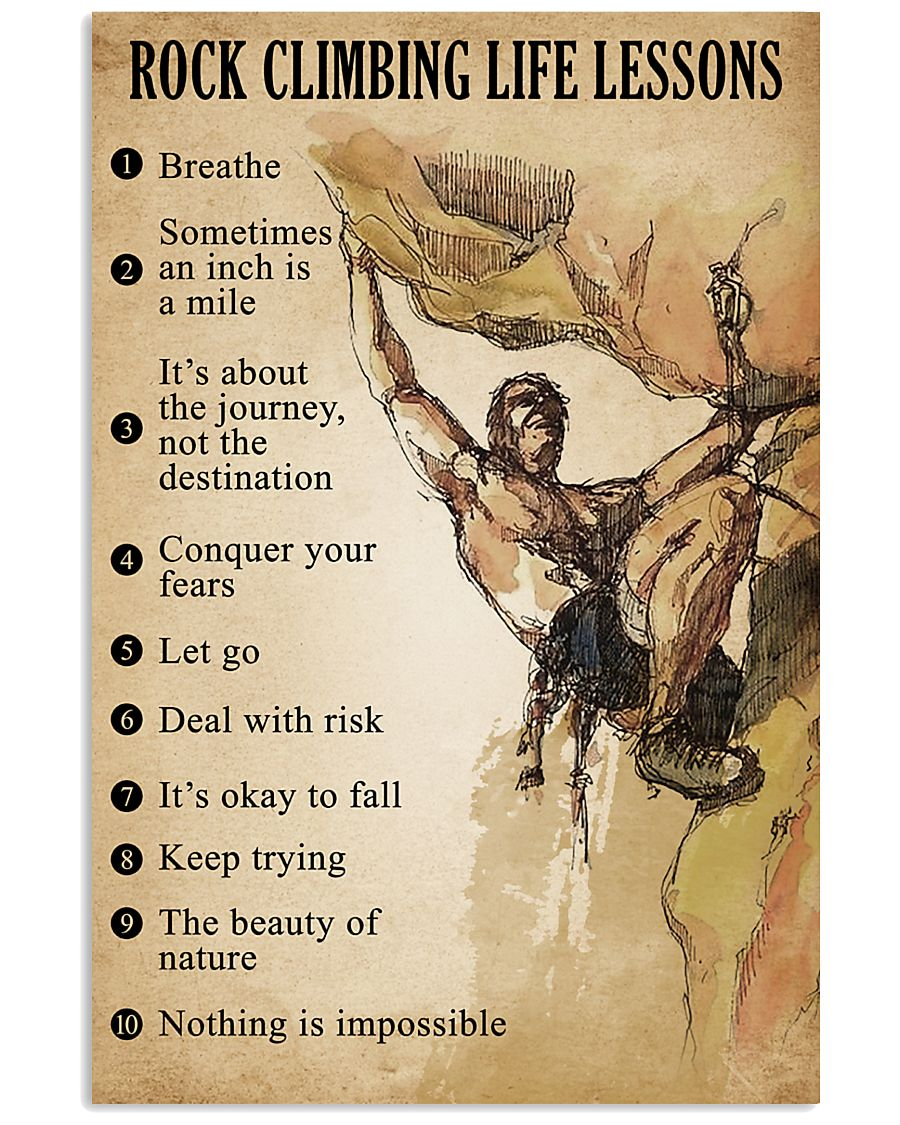 Rock Climbing Life Lessons 11x17 Poster