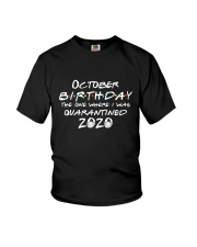October birthday the one Youth T-Shirt thumbnail