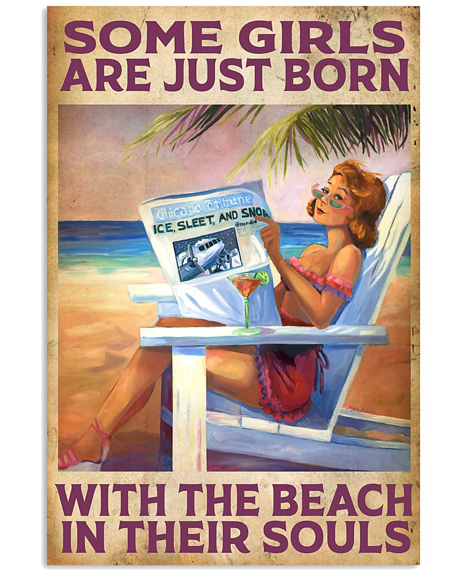 Some Girl Are Just Born With The Beach In  11x17 Poster
