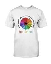 Be Anything Be Kind Classic T-Shirt front