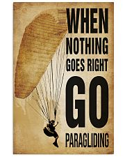 Paragliding Nothing Goes Right 11x17 Poster front