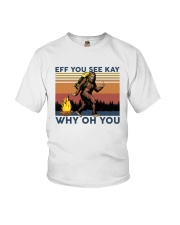Camping Bigfoot Eff you see kay Youth T-Shirt thumbnail