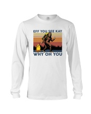 Camping Bigfoot Eff you see kay Long Sleeve Tee thumbnail