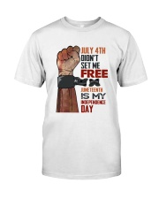Juneteenth Is My Independence Day Classic T-Shirt tile
