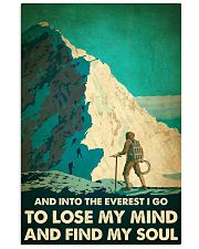 And into the Everest I go mountaineering poster 11x17 Poster front