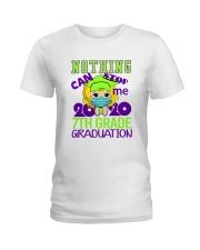 Blonde girl 7th grade Nothing Stop Ladies T-Shirt thumbnail