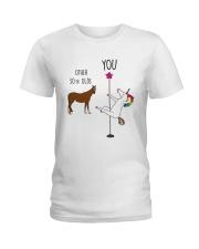 30 Unicorn other you  Ladies T-Shirt thumbnail
