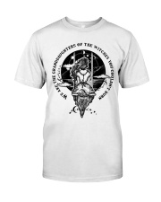 Witch we are the granddaughters Classic T-Shirt thumbnail