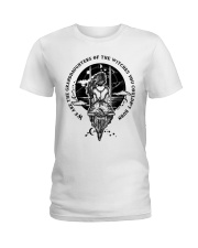 Witch we are the granddaughters Ladies T-Shirt thumbnail