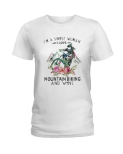 Mountain Biking I'm A Simple Woman Ladies T-Shirt front