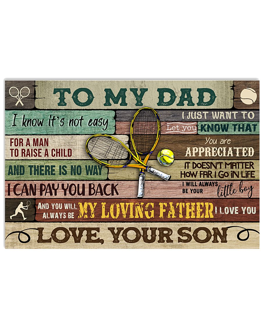 Tennis To My Dad 17x11 Poster