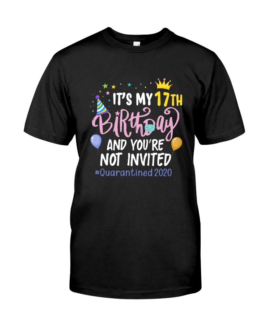 17th Birthday Party Not Invited Classic T-Shirt