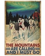 The mountains are calling dog sleding poster 11x17 Poster front