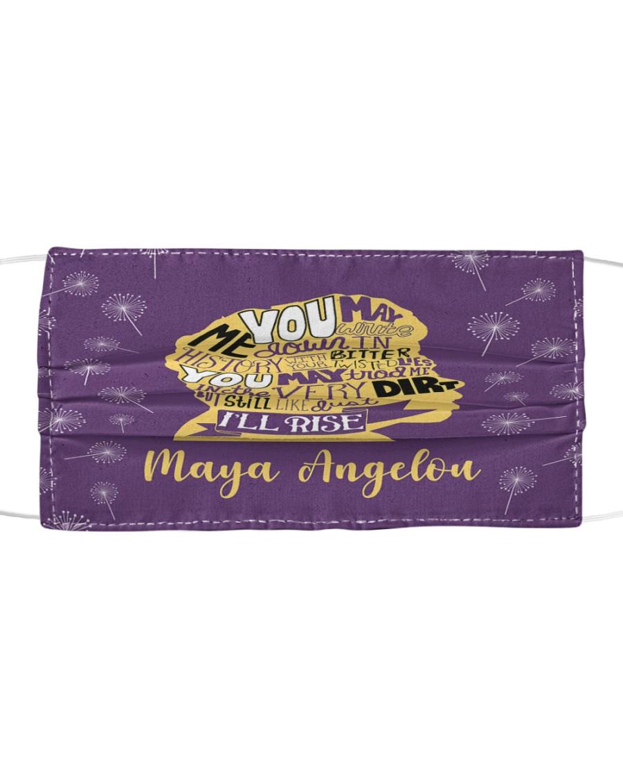 Maya Angelou you may write Cloth face mask
