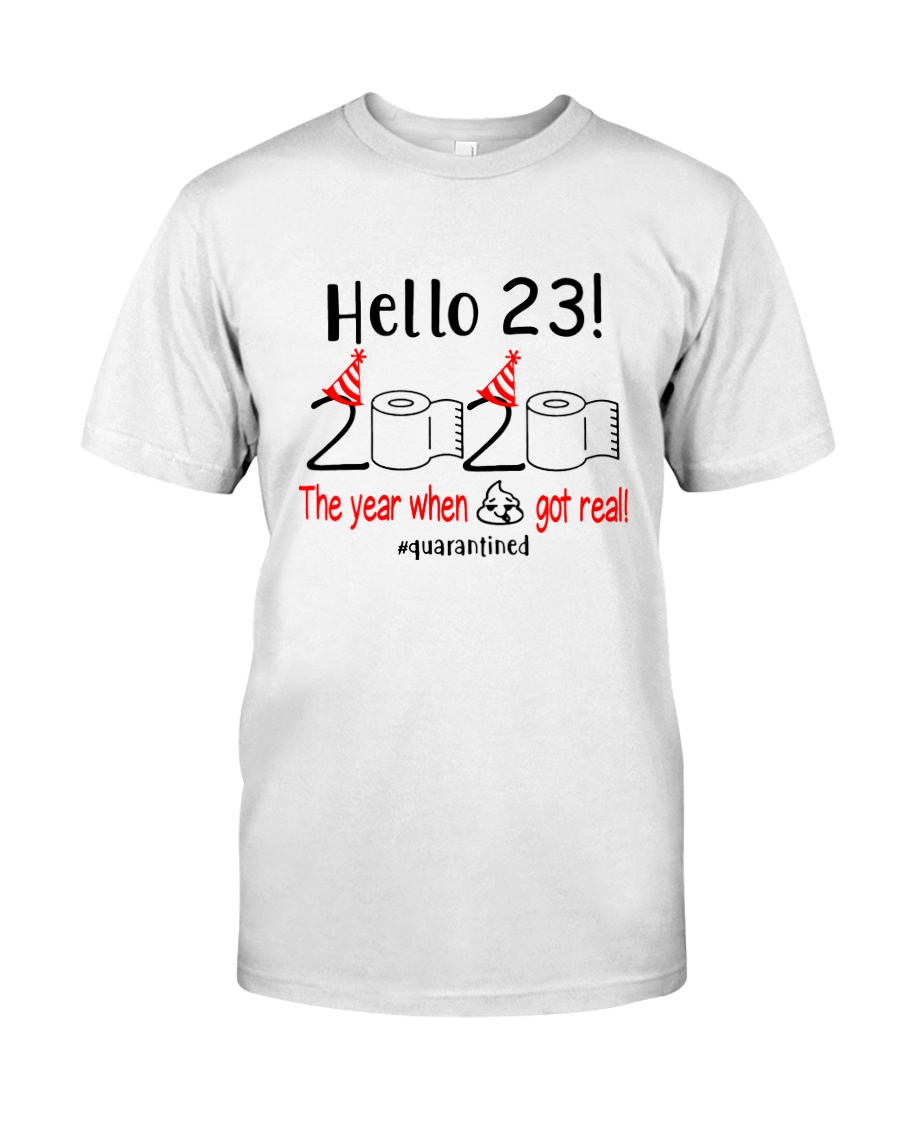 23 Hello the year Classic T-Shirt