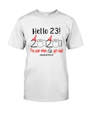 23 Hello the year Classic T-Shirt front
