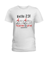 23 Hello the year Ladies T-Shirt thumbnail