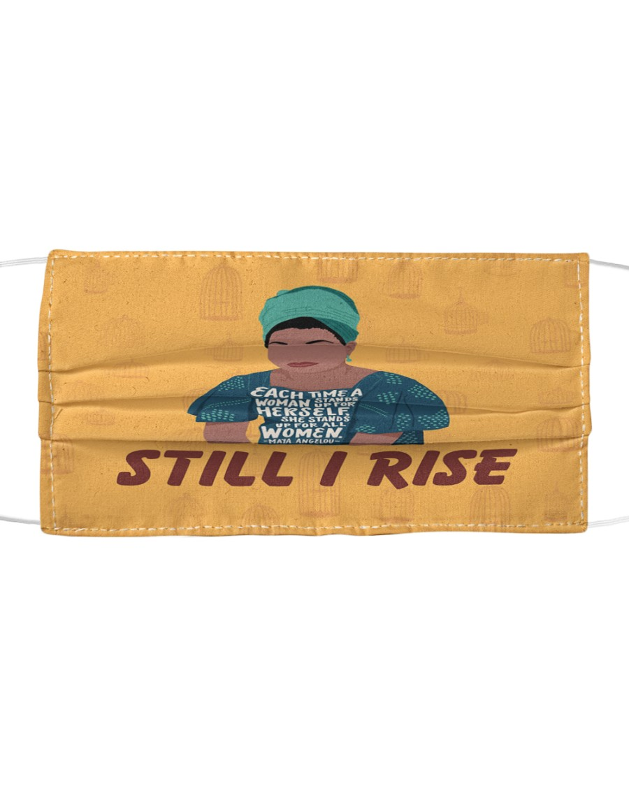 Maya Angelou each time still I rise Cloth face mask