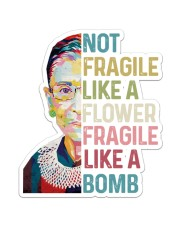 RBG not fragile sticker Sticker - Single (Vertical) front