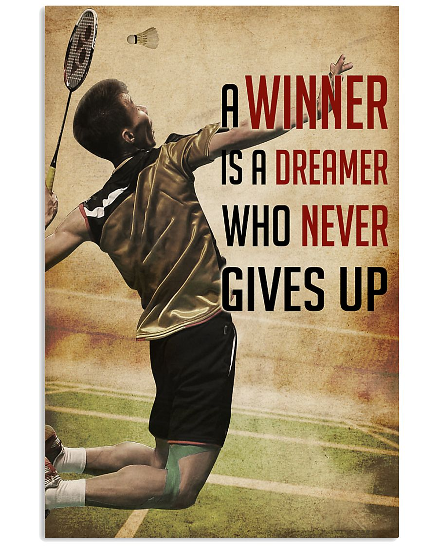 Badminton Never Give Up 11x17 Poster