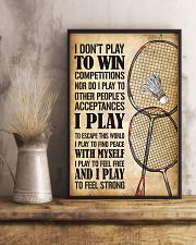 Badminton I Play To Feel Strong 11x17 Poster lifestyle-poster-3