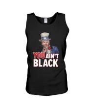 You ain't black Unisex Tank thumbnail