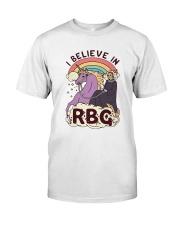 RBG I believe Classic T-Shirt thumbnail