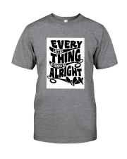 Every Little Thing Gonna Be Alright Classic T-Shirt tile