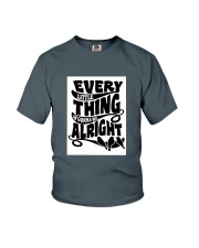 Every Little Thing Gonna Be Alright Youth T-Shirt thumbnail