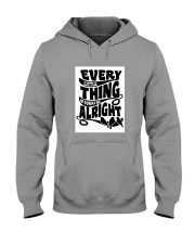 Every Little Thing Gonna Be Alright Hooded Sweatshirt thumbnail